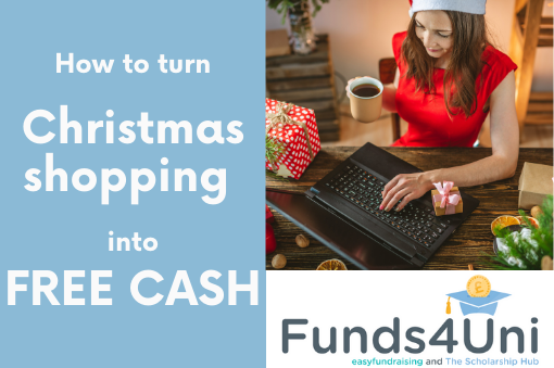 Turn your Christmas shopping into cash for uni